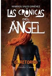 Las crónicas del ángel. El retorno (2ª Ed.)