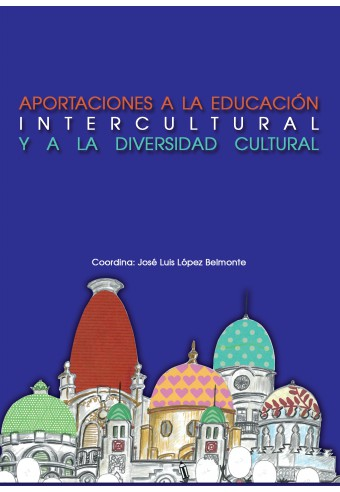 APORTACIONES A LA DIVERSIDAD CULTURAL Y EDUCACIÓN INTERCULTURAL