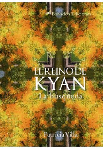 El Reino de Kyan. La búsqueda