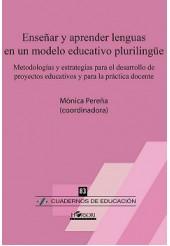 Enseñar y aprender lenguas en un modelo educativo plurilingüe