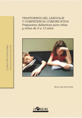 Trastornos del lenguaje y competencia comunicativa