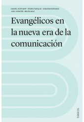 Evangélicos en la nueva era de la comunicación