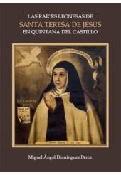 Las raíces leonesas de Santa Teresa de Jesús en Quintana del Castillo