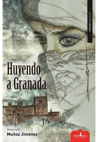 HUYENDO A GRANADA