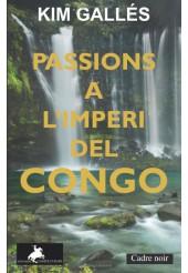 PASSIONS A L\'IMPERI DEL CONGO
