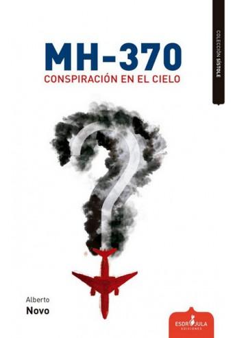 MH370 CONSPIRACIÓN EN EL CIELO