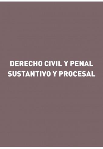 Derecho civil y penal sustantivo y procesal. Jurisprudencia
