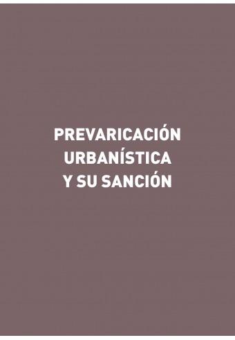 Prevaricación urbanística y su sanción