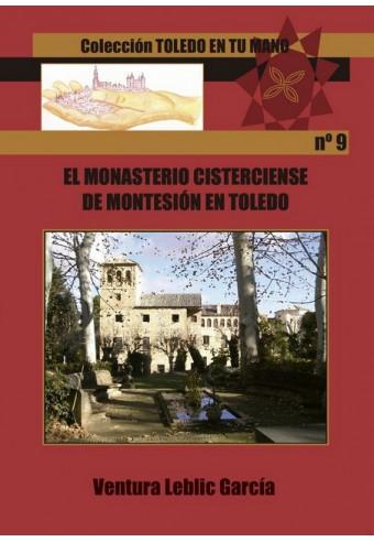 EL MONASTERIO CISTERCIENSE DE MONTESIÓN EN TOLEDO