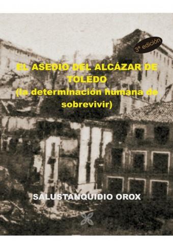 EL ASEDIO DEL ALCÁZAR DE TOLEDO