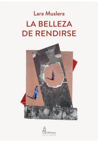 LA BELLEZA DE RENDIRSE