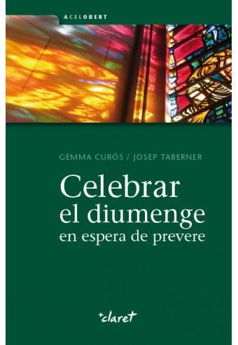 Celebrar el diumenge en espera de prevere