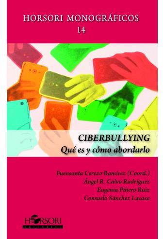 Ciberbullying. Qué es y cómo abordarlo