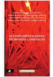 Els fonamentalismes:Increment i amenaces