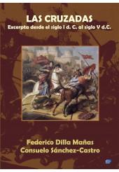 LAS CRUZADAS: EXCERPTA DESDE EL SIGLO I D.C. AL SIGLO V D.C.