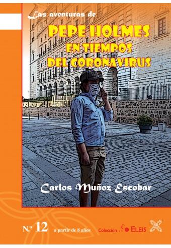 LAS AVENTURAS DE PEPE HOLMES EN TIEMPOS DEL CORONAVIRUS
