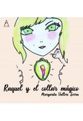 Raquel y el collar mágico