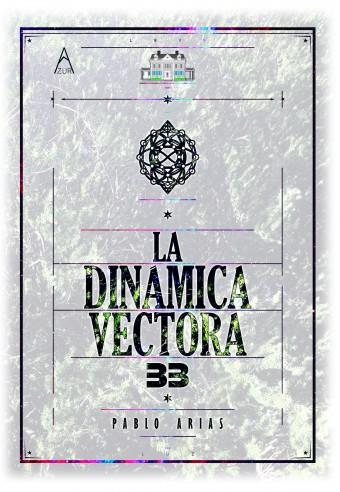 La dinámica vectora 33