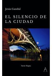 El silencio de la ciudad