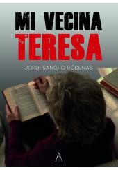 Mi vecina Teresa