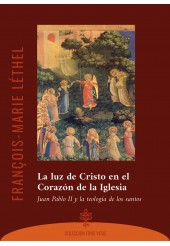 La luz de Cristo en el Corazón de la Iglesia