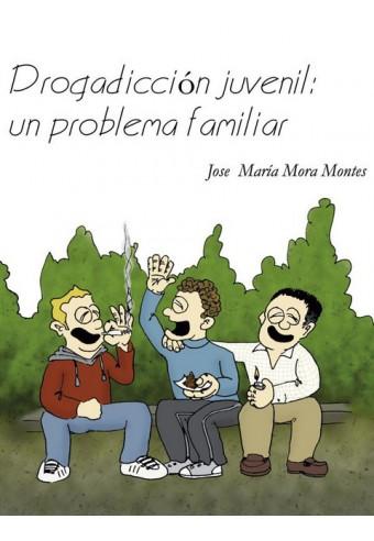 Drogadicción juvenil: un problema familiar
